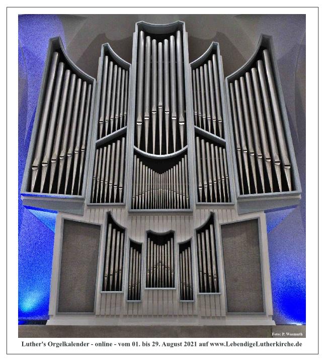Luther's Orgelkalender – online – vom 01. bis 29. August 2021